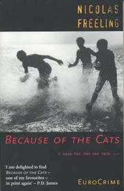 BECAUSE OF THE CATS by Nicholas Freeling