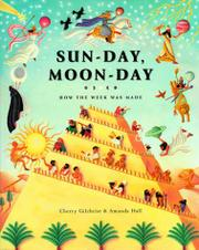 SUN-DAY, MOON-DAY by Cherry Gilchrist