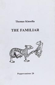 THE FAMILIAR by Thomas Kinsella