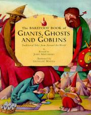 THE BAREFOOT BOOK OF GIANTS, GHOSTS AND GOBLINS by John Matthews