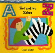 ZOE AND HER ZEBRA by Clare  Beaton