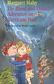 THE BLOOD AND THUNDER ADVENTURE ON HURRICANE PEAK by Margaret Mahy