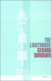 THE LIGHTHOUSE by Gerard Donovan