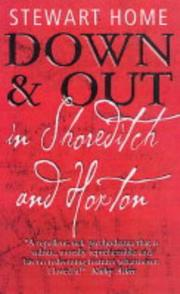 DOWN & OUT IN SHOREDITCH AND HORTON by Stewart Home