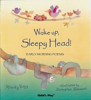 WAKE UP, SLEEPY HEAD! by Mandy Ross