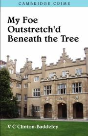 MY FOE OUTSTRETCH'D BENEATH THE TREE by V. C. Clinton-Baddeley