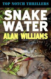 SNAKE WATER by Alan Williams