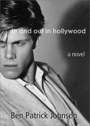 IN AND OUT IN HOLLYWOOD by Ben Patrick Johnson