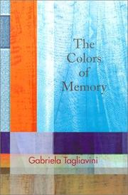 THE COLORS OF MEMORY by Gabriela Tagliavini