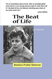 THE BEAT OF LIFE by Barbara Probst Solomon