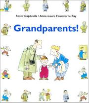 GRANDPARENTS! by Anne-Laure Fournier le Ray
