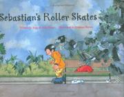 SEBASTIAN'S ROLLER SKATES by Joan de Déu Prats