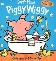 BATHTIME PIGGYWIGGY by Christyan Fox