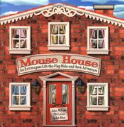MOUSE HOUSE by Juliet Williams