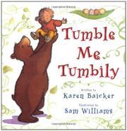 TUMBLE ME TUMBILY by Karen Baicker