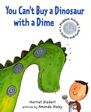 YOU CAN'T BUY A DINOSAUR WITH A DIME by Harriet Ziefert