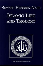 ISLAMIC LIFE AND THOUGHT by Seyyed Hossein Nasr