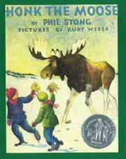 HONK THE MOOSE by Phil Stong