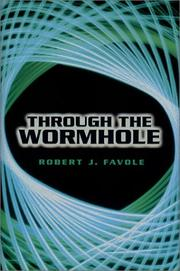 THROUGH THE WORMHOLE by Robert J. Favole