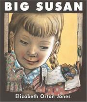 BIG SUSAN by Elizabeth Orton Jones