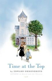 TIME AT THE TOP by Edward Ormondroyd
