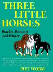 THREE LITTLE HORSES by Piet Worm