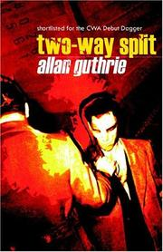 TWO-WAY SPLIT by Allan Guthrie