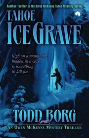 TAHOE ICE GRAVE by Todd Borg
