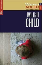 TWILIGHT CHILD by Warren Adler