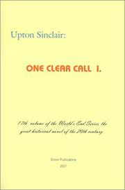 ONE CLEAR CALL by Upton Sinclair