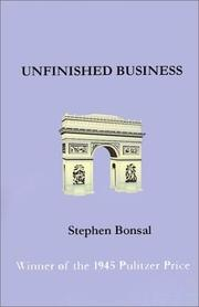 UNFINISHED BUSINESS by Stephen Bonsal