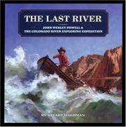 THE LAST RIVER by Stuart Waldman