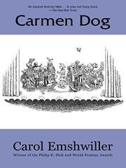 CARMEN DOG by Carol Emshwiller