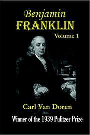 BENJAMIN FRANKLIN by Carl Van Doren