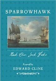 SPARROWHAWK, BOOK I, JACK FRAKE by Edward Cline