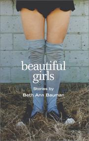 BEAUTIFUL GIRLS by Beth Ann Bauman