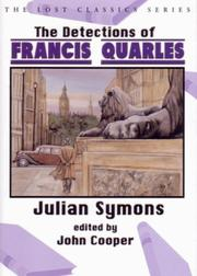 THE DETECTIONS OF FRANCIS QUARLES by Julian Symons