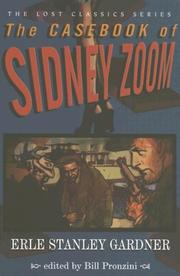 THE CASEBOOK OF SIDNEY ZOOM by Erle Stanley Gardner