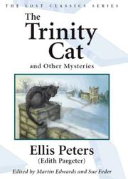 THE TRINITY CAT by Ellis Peters