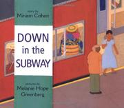 DOWN IN THE SUBWAY by Miriam Cohen