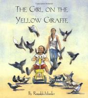 THE GIRL ON THE YELLOW GIRAFFE by Ronald Himler