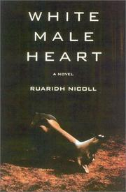 WHITE MALE HEART by Ruaridh Nicoll