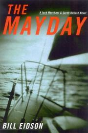 THE MAYDAY by Bill Eidson