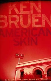 AMERICAN SKIN by Ken Bruen