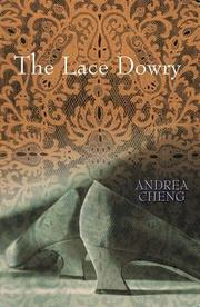 THE LACE DOWRY by Andrea Cheng