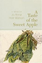 A TASTE OF THE SWEET APPLE by Jo Anna Holt Watson