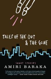 TALES OF THE OUT AND THE GONE by Amiri Baraka