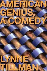 AMERICAN GENIUS by Lynne Tillman