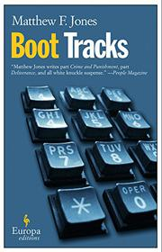 BOOT TRACKS by Matthew F. Jones