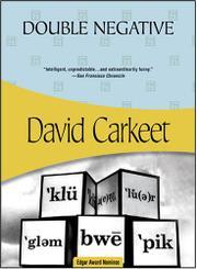 DOUBLE NEGATIVE by David Carkeet